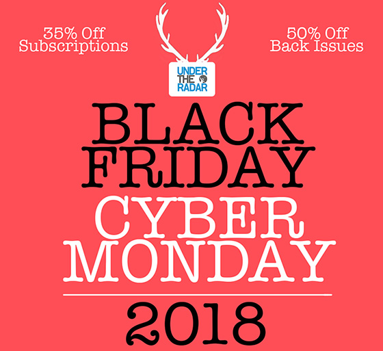 fe3a2ca48 Under the Radar s Black Friday and Cyber Monday Sale Ends Tonight - 35% Off  Subscriptions