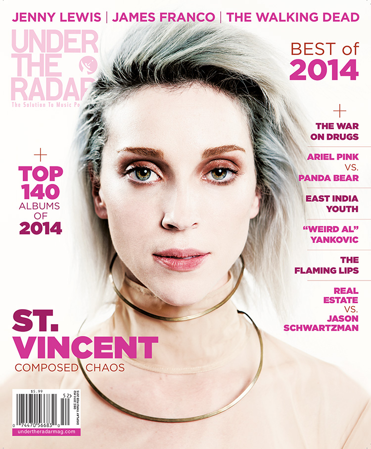 Under the Radar Announces Best of 2014 Issue with St. Vincent on the Cover