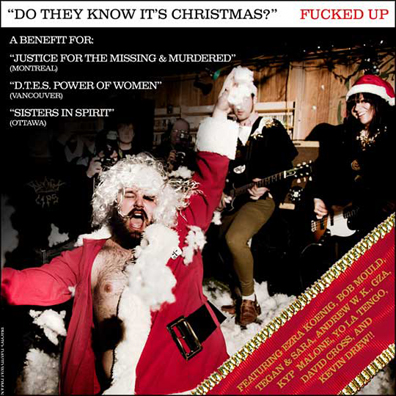 """Fucked Up Release All-Star """"Do they Know It's Christmas?"""" Cover"""