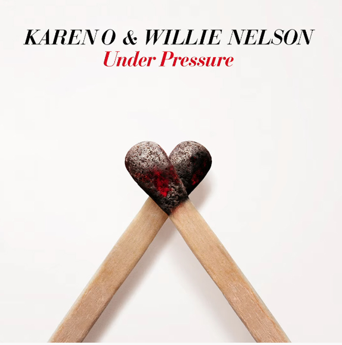"""Karen O and Willie Nelson Team Up for Cover Queen and David Bowie's """"Under Pressure"""""""