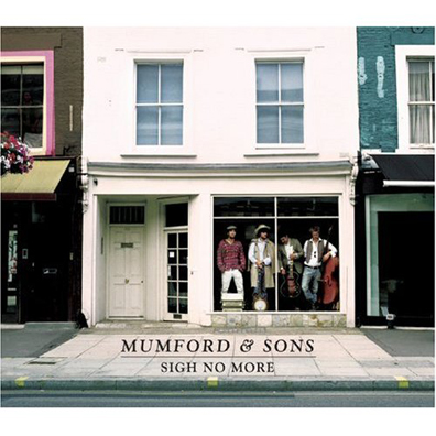 """Mumford and Sons Reissue """"Sigh No More"""""""