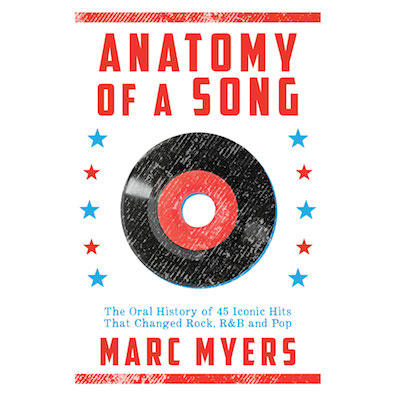 Anatomy of a Song grew out of Marc Myers' regular columns for The Wall Street Journal where he interviews artists about their work, exploring the intimate details behind the creation of a classic song.