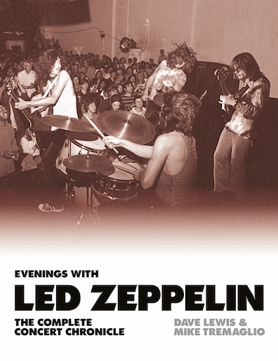 Evenings with Led Zeppelin: The Complete Concert Chronicle | Under
