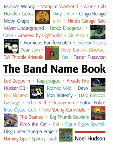 The Band Name Book | Under the Radar - Music Magazine